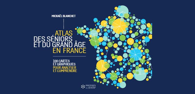 Atlas des séniors et du grand âge en France